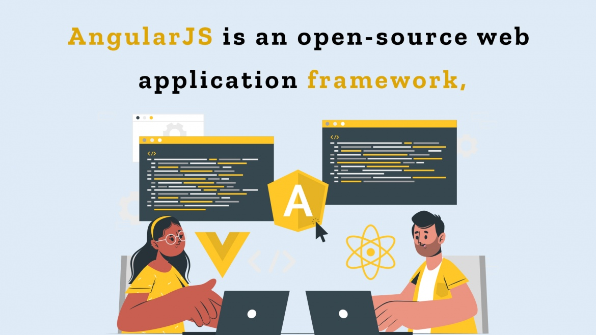 Why is AngularJS the Best Choice