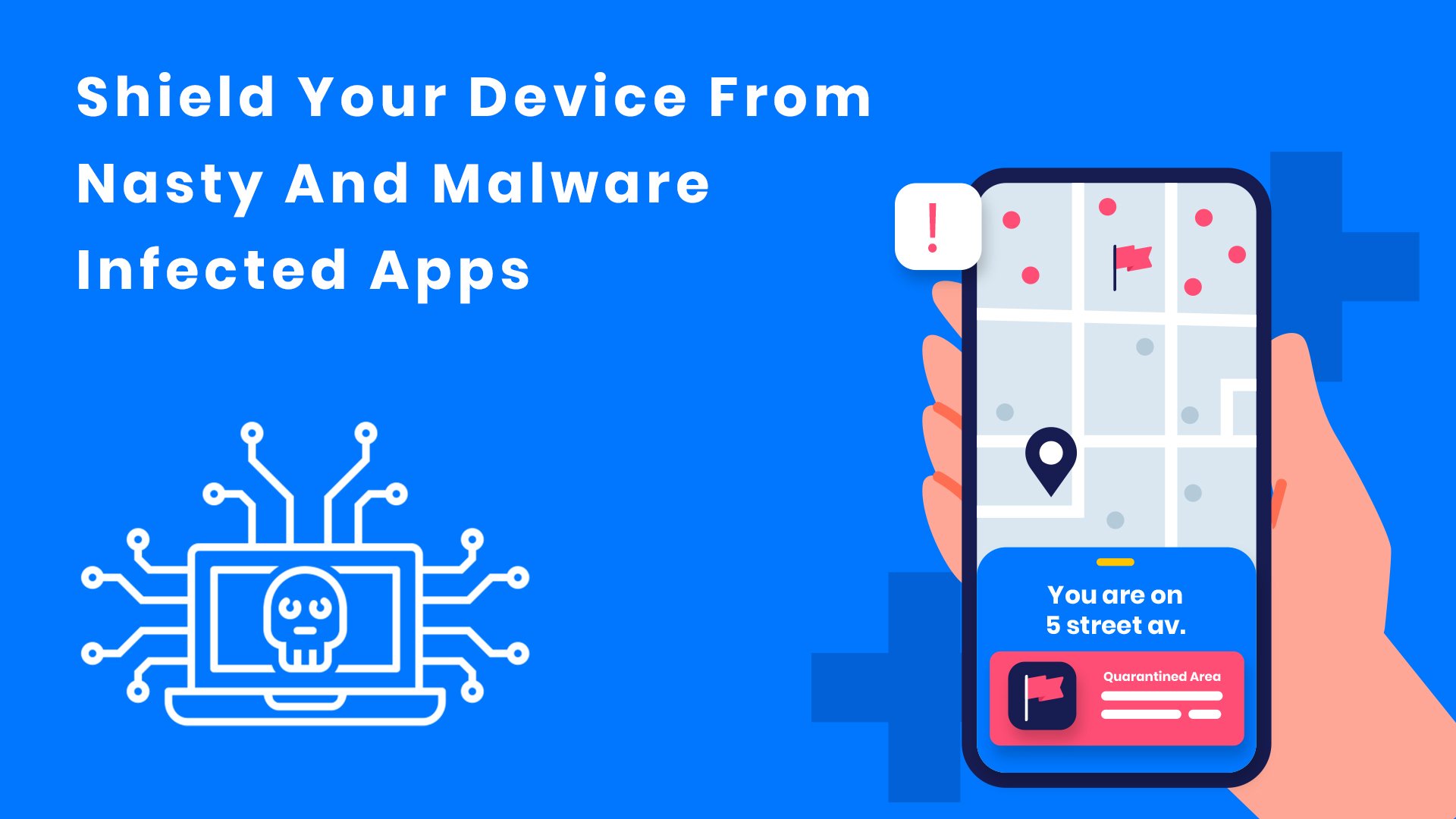How To Shield Your Device From Nasty And Malware Infected Apps