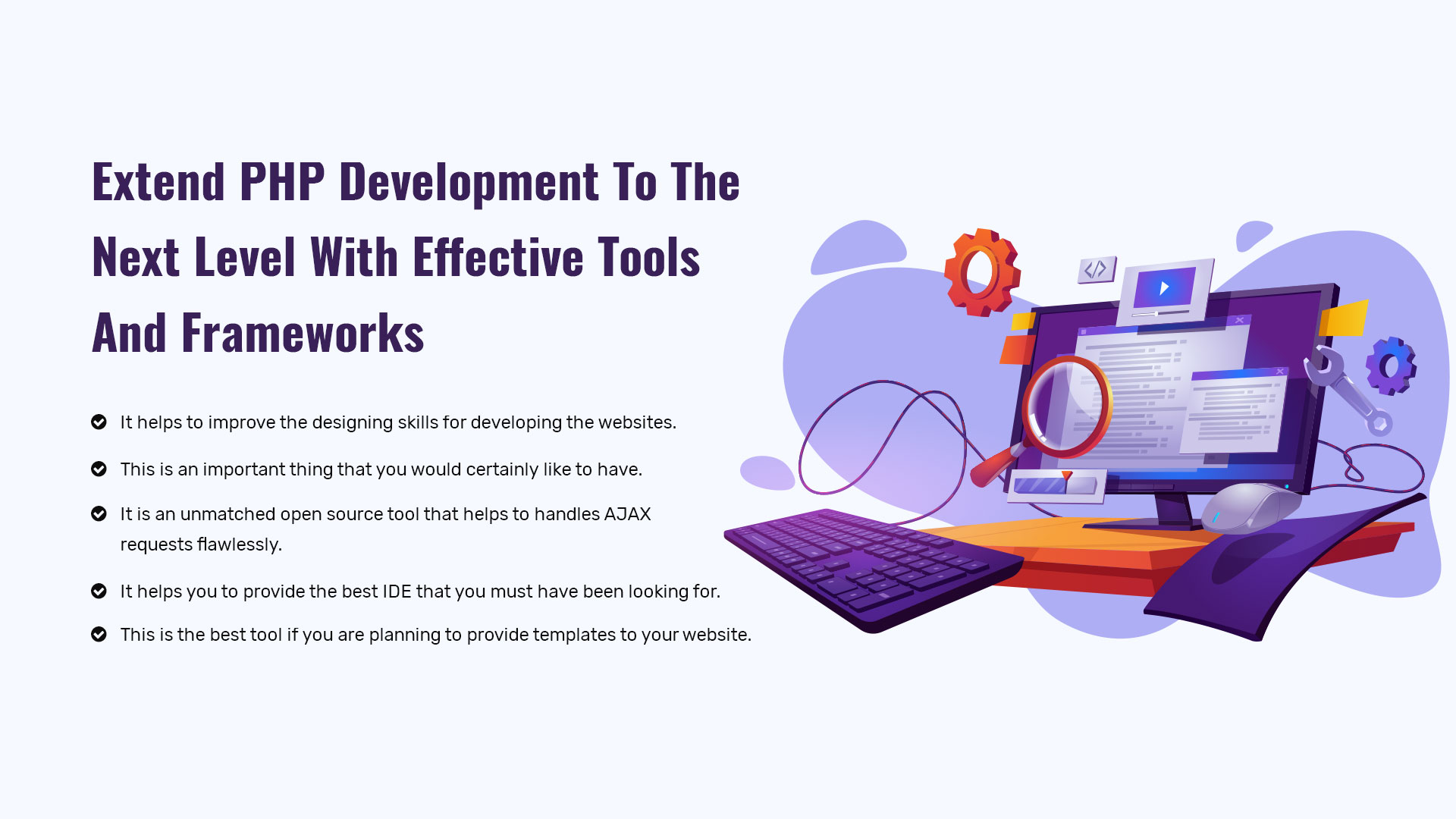 Extend PHP Development To Next Level With Effective Tool And Framework