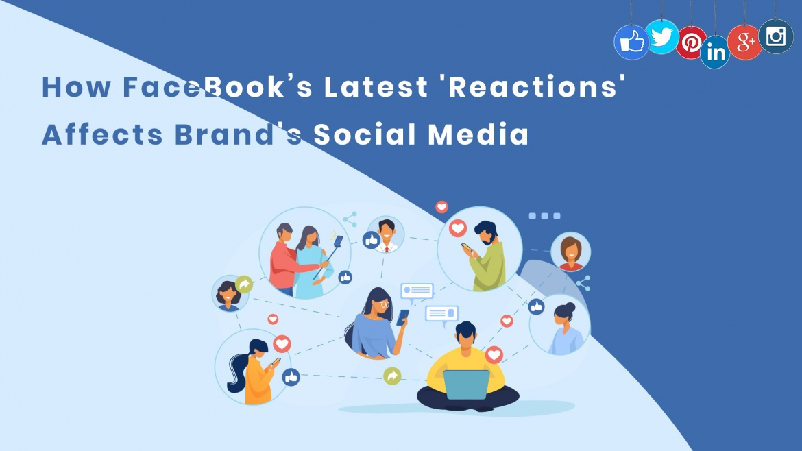 How FaceBook's Latest 'Reactions' Affects Brand's Social Media