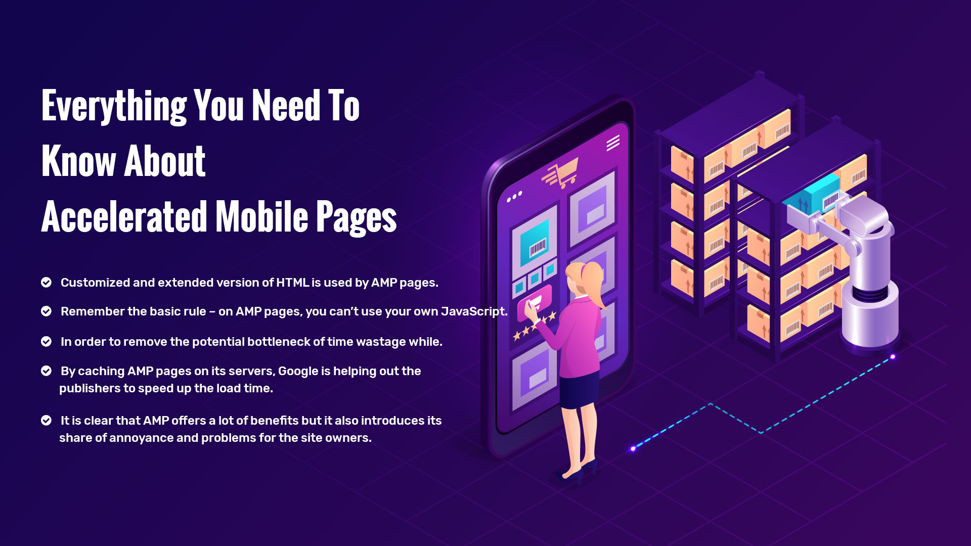Everything You Need To Know About Accelerated Mobile Pages