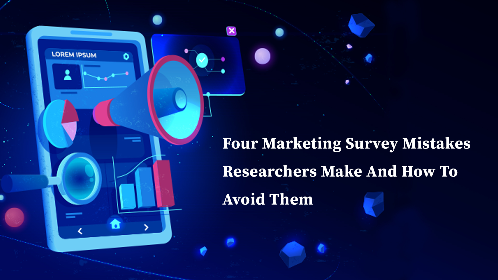 4 Marketing Survey Mistakes Researchers Make And How To Avoid Them
