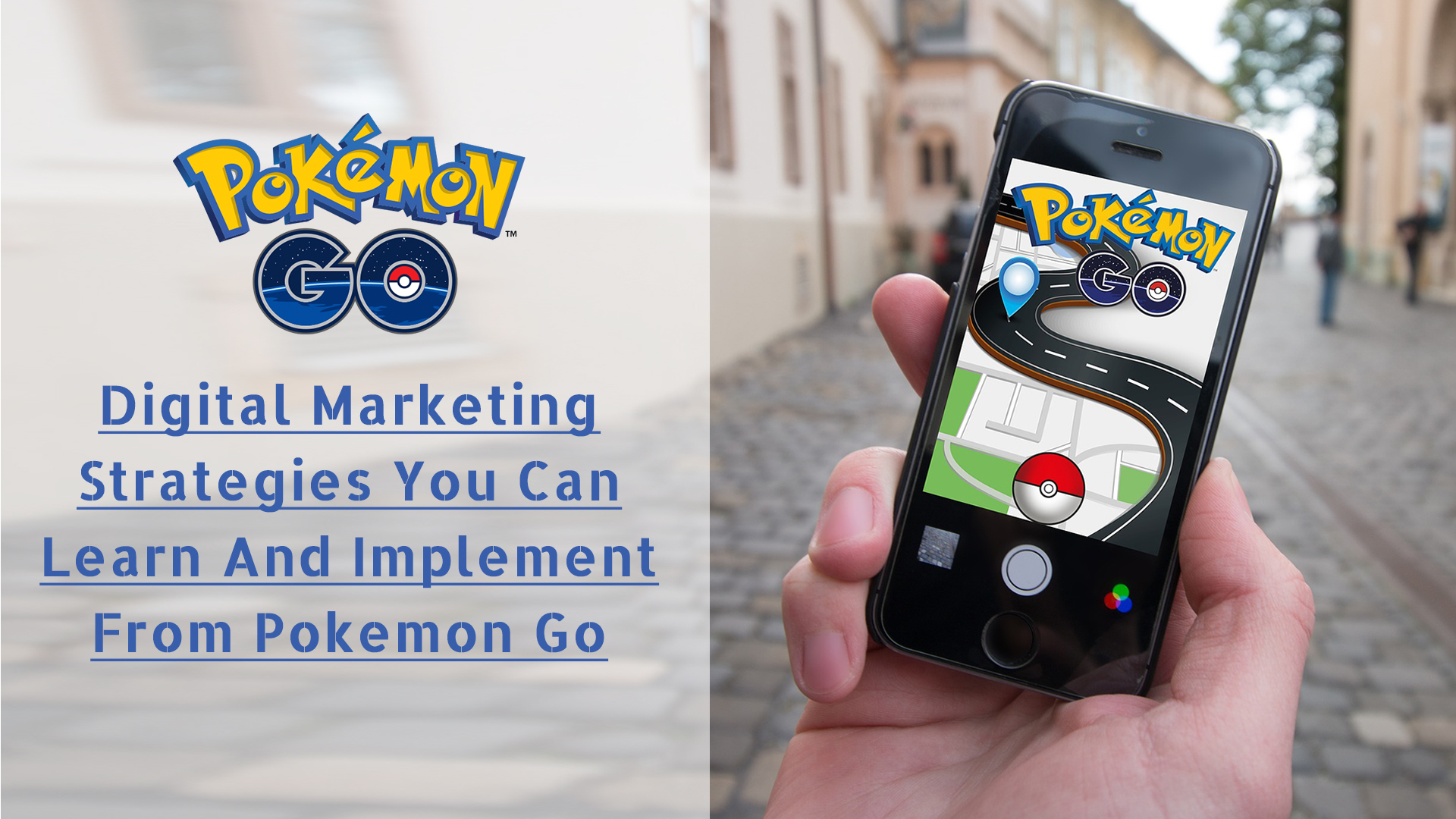 Digital Marketing Strategies You Can Learn And Implement From Pokemon Go