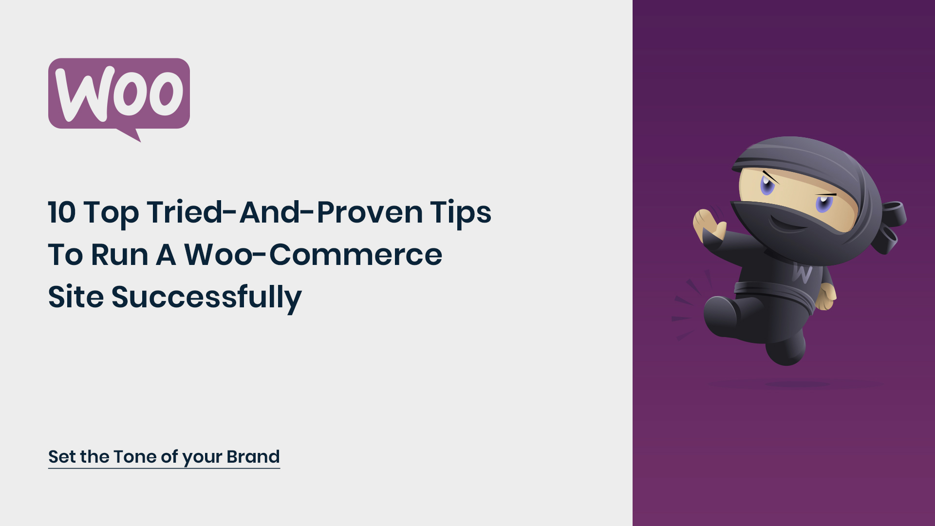 10 Top Tried-and-Proven Tips to run a Woo-Commerce site successfully