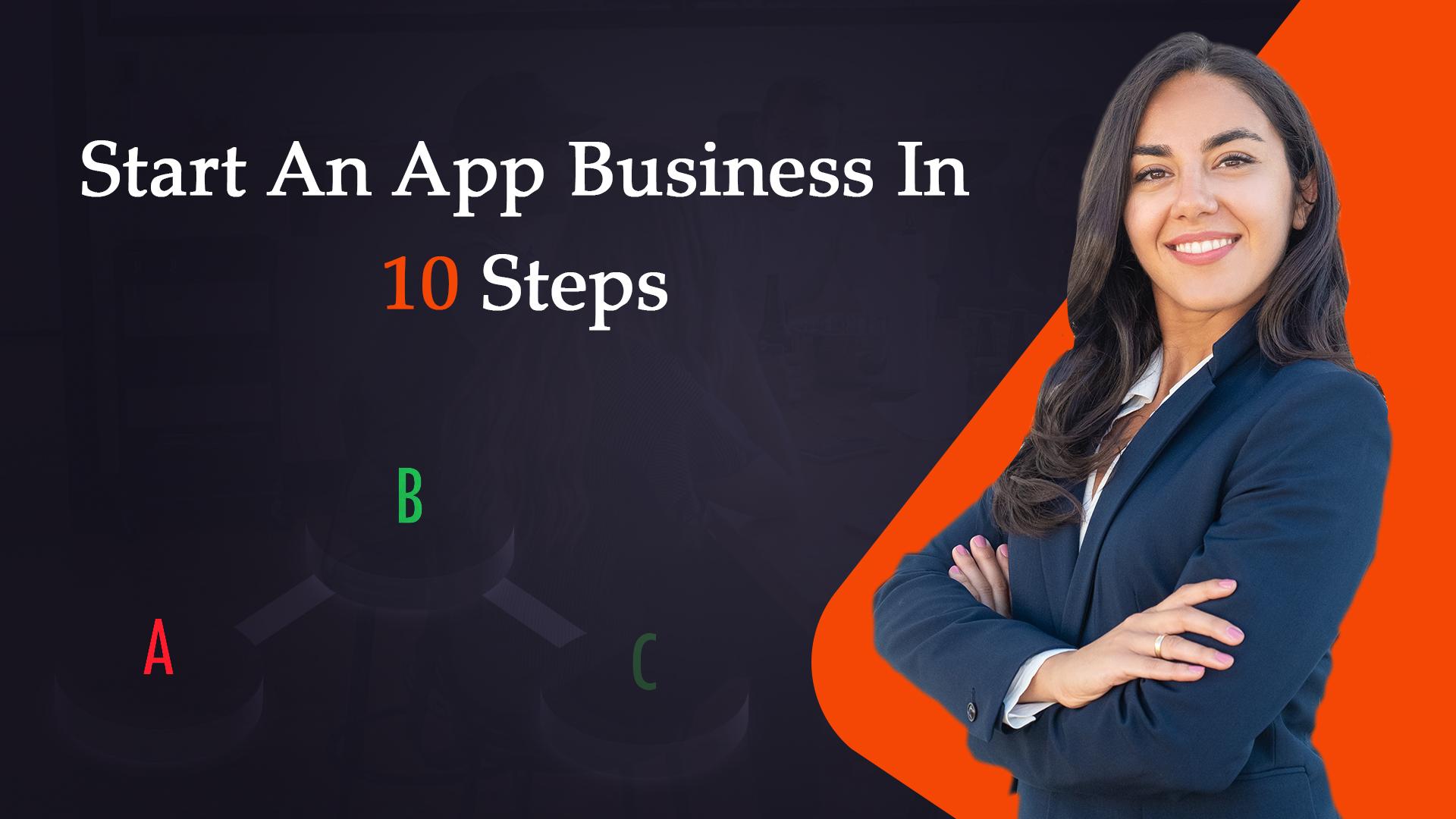 Start an App Business in 10 Steps