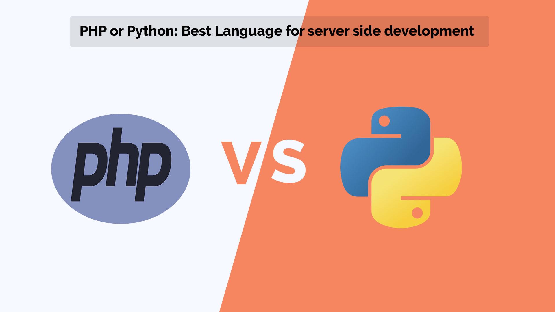 PHP or Python: Best Language for server side development