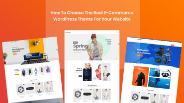 How to choose the best e-commerce WordPress theme for your website