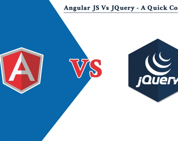 Angular JS Vs JQuery - A Quick Comparison