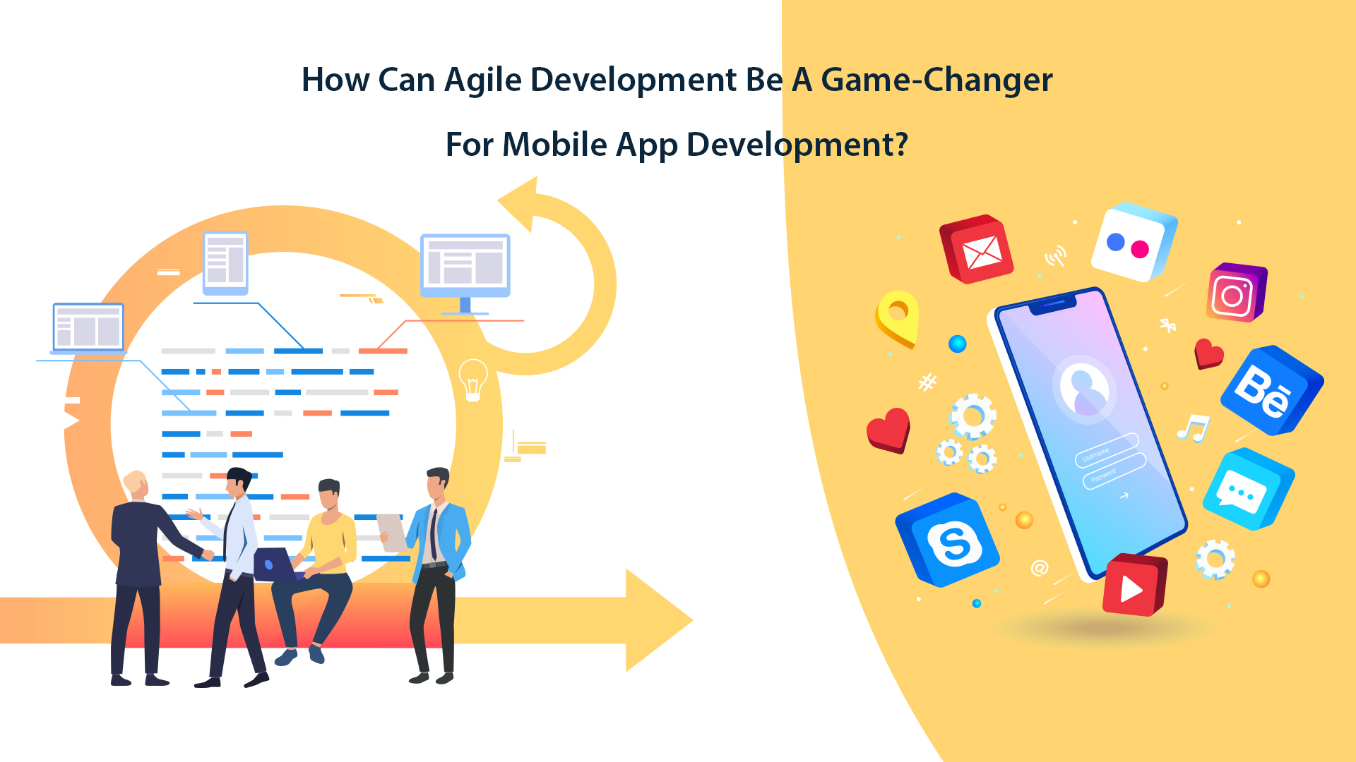 How Can Agile Development Be Game Changer For Mobile App Development