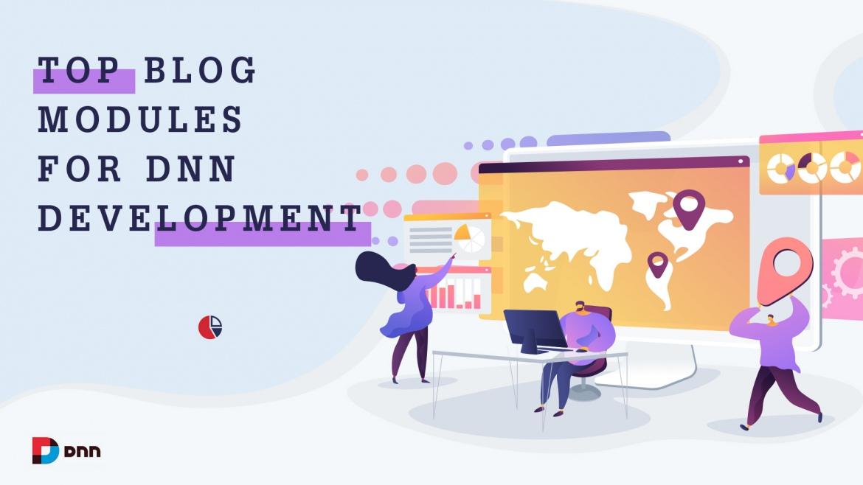 Top Blog Modules for DNN Development