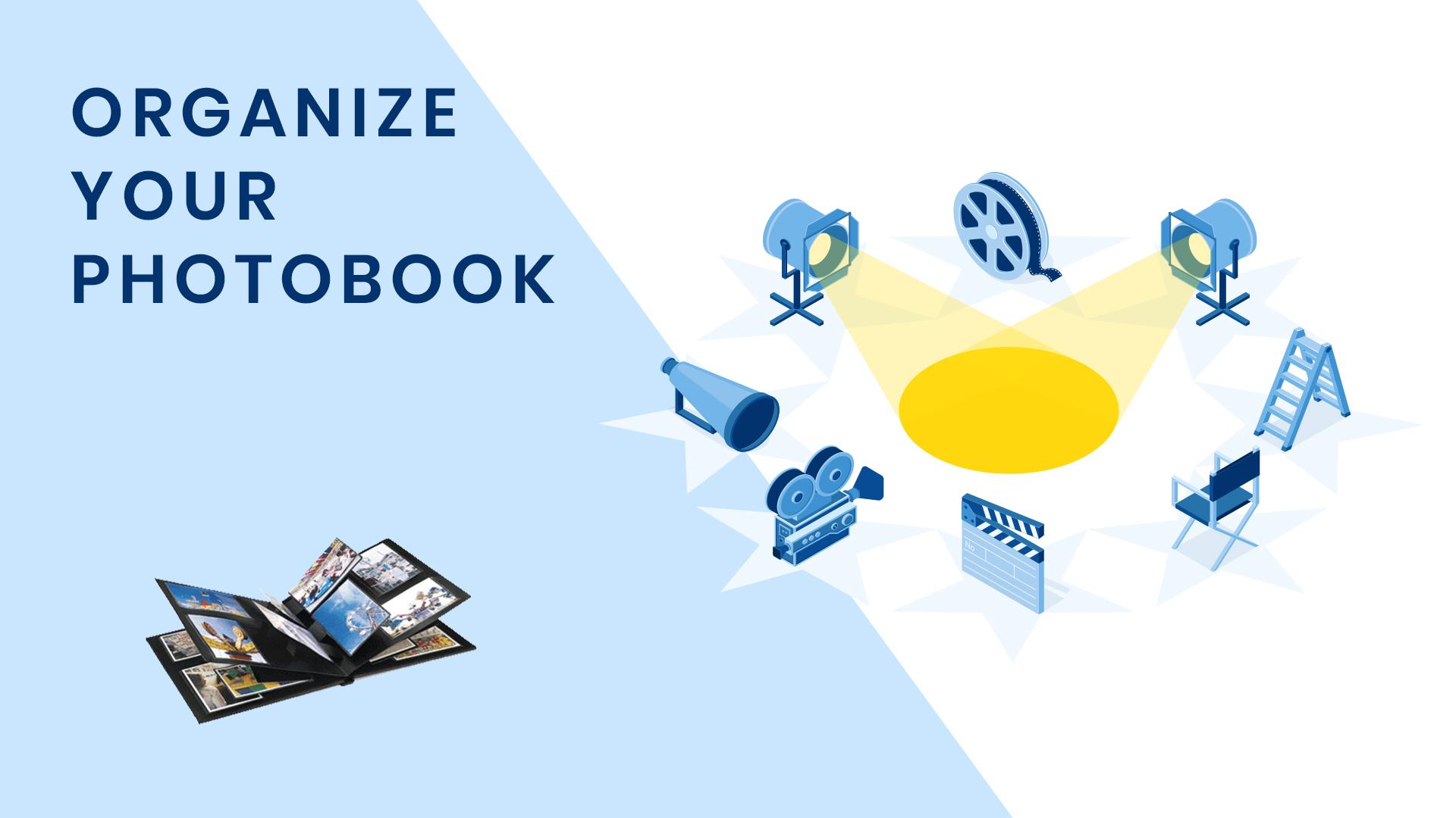 Top Creative Ways To Organize Your Photobook
